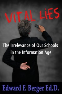 Vital Lies by Edward F. Berger